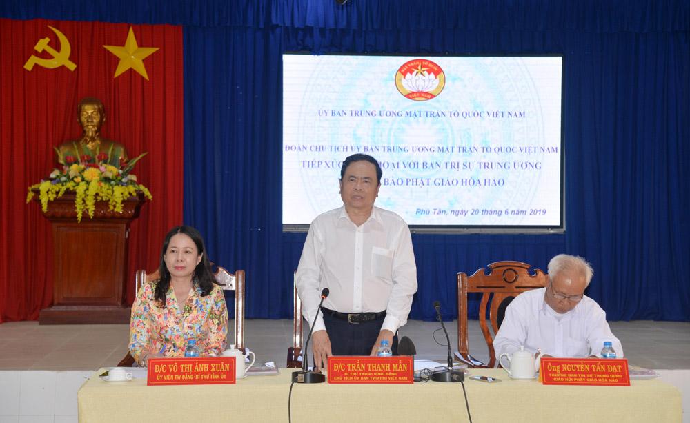Chủ tịch Ủy ban Trung ương MTTQ Việt Nam Trần Thanh Mẫn phát biểu tại buổi gặp mặt, tiếp xúc, đối thoại với các tín đồ Phật giáo Hòa Hảo
