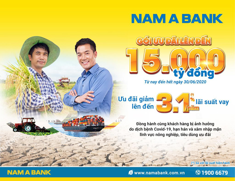 Nam A Bank tung gói vay ưu đãi lên đến 15.000 tỷ đồng hỗ trợ khách hàng vay vốn