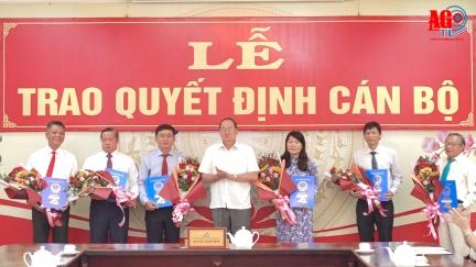 UBND tỉnh An Giang trao quyết định bổ nhiệm và bổ nhiệm lại 6 cán bộ