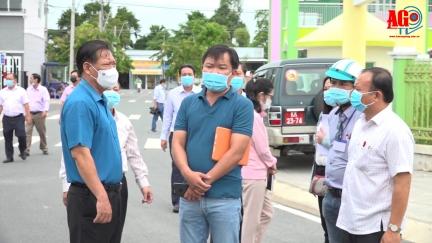 Phó Chủ tịch UBND tỉnh An Giang Trần Anh Thư kiểm tra công tác phòng, chống dịch bệnh COVID-19 trên địa bàn huyện Châu Thành
