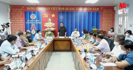 Bí thư Tỉnh ủy An Giang Lê Hồng Quang chỉ đạo siết chặt biên giới, nâng cao hiệu quả phòng, chống dịch bệnh COVID-19