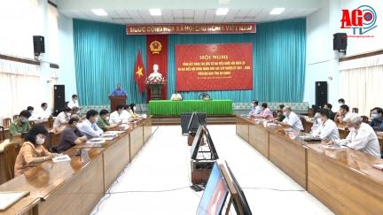 Ủy ban bầu cử tỉnh An Giang tổng kết công tác bầu cử đại biểu Quốc hội khóa XV và đại biểu HĐND các cấp, nhiệm kỳ 2021-2026