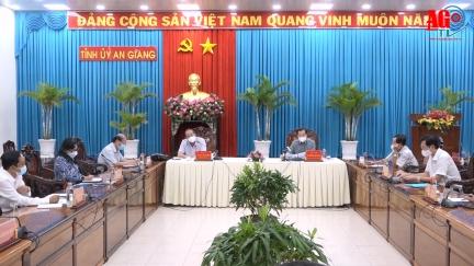 Thường trực Tỉnh ủy An Giang họp giao ban đánh giá tình hình thực hiện nhiệm vụ chính trị