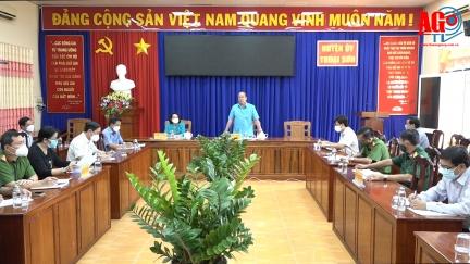 Chủ tịch UBND tỉnh An Giang Nguyễn Thanh Bình kiểm tra công tác phòng, chống dịch COVID-19 tại huyện Thoại Sơn