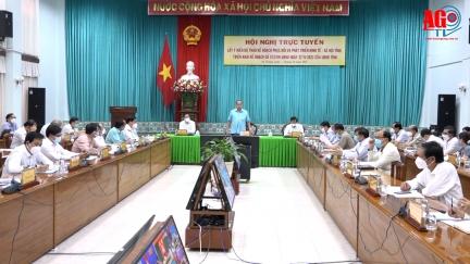 UBND tỉnh An Giang lấy ý kiến dự thảo kế hoạch phục hồi và phát triển kinh tế - xã hội trong điều kiện phòng, chống dịch COVID-19