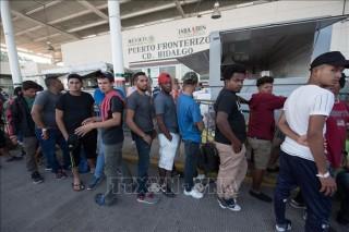 Mỹ tiếp tục đe dọa đóng cửa biên giới với Mexico