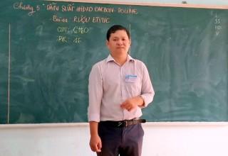 Nhà giáo tận tâm với nghề