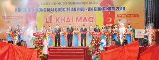 Triển vọng từ Hội chợ Thương mại Quốc tế An Phú - An Giang năm 2019