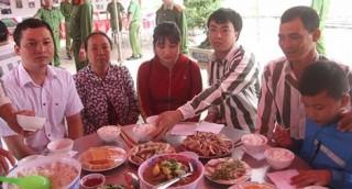 Phạm nhân có thể được gặp và ăn cơm cùng thân nhân