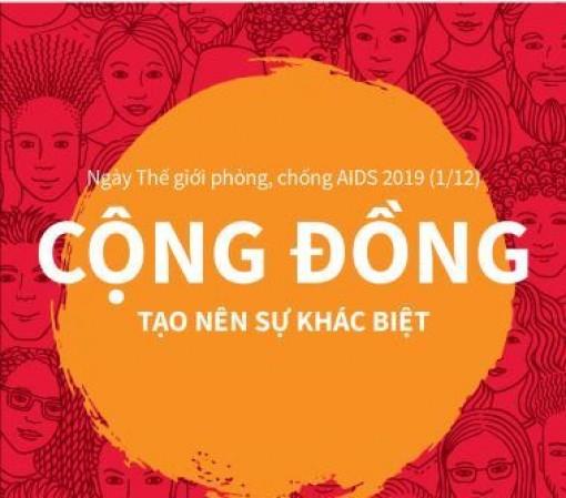 Ngày Thế giới phòng, chống AIDS 2019 (1-12): Cộng đồng tạo nên sự khác biệt