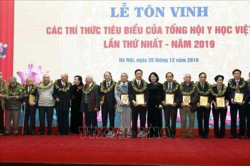 Tôn vinh 118 trí thức tiêu biểu Tổng hội Y học Việt Nam