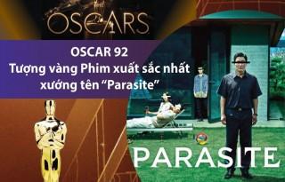 'Parasite' giành tượng vàng Phim xuất sắc nhất Oscar 92