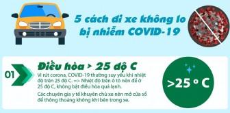 5 cách đi xe ô tô không lo bị nhiễm COVID-19