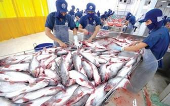 Tín hiệu tốt từ nhiều thị trường xuất khẩu cá tra lớn
