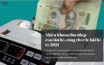 Nhiều khoản thu nhập của cán bộ, công chức bị bãi bỏ từ năm 2021