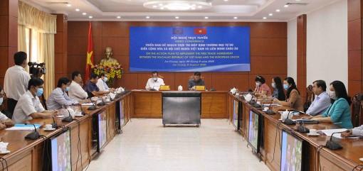 Hội nghị trực tuyến toàn quốc triển khai kế hoạch thực thi Hiệp định Thương mại tự do Việt Nam – Liên minh Châu Âu