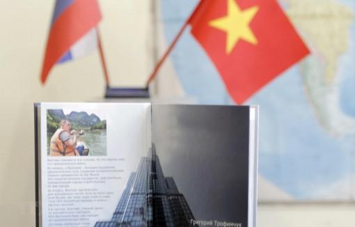 """""""Việt Nam cất cánh"""" - cuốn sách tô thắm tình hữu nghị Việt Nam-Nga"""