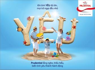 """Prudential Việt Nam triển khai chiến dịch """"Khi tình yêu đủ lớn"""" và Chương trình khuyến mại """"Trao nhiều vì yêu thương"""""""