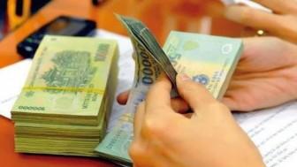 Tiếp tục thực hiện các quy định về tạo nguồn cải cách tiền lương