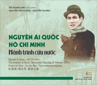 """Ra mắt sách ảnh """"Nguyễn Ái Quốc – Hồ Chí Minh: Hành trình cứu nước"""""""