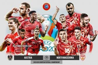 Nhận định Áo vs Macedonia: Chiến thắng lịch sử
