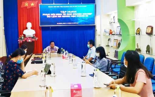 Tập huấn phục hồi kinh tế cho các doanh nghiệp du lịch An Giang hậu COVID-19