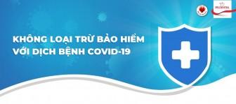 Rủi ro do COVID-19 có thuộc điều khoản loại trừ bảo hiểm?